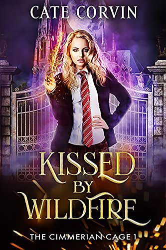 Kissed by Wildfire