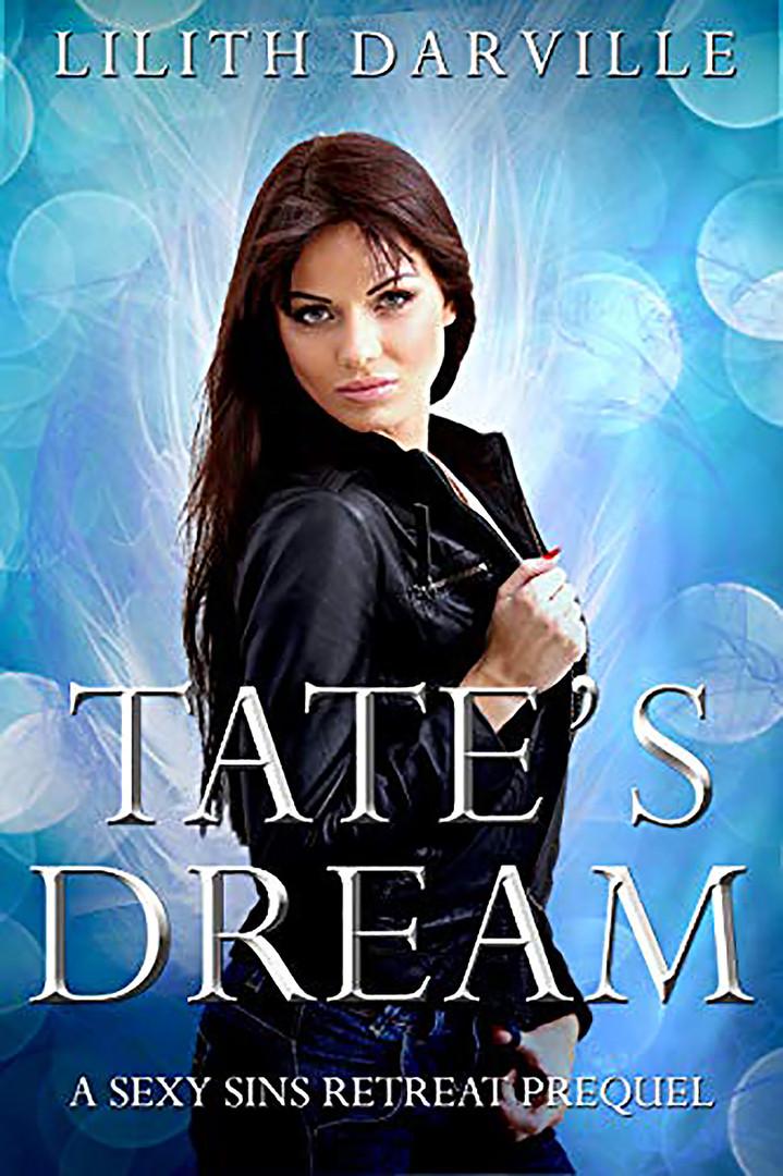 Tate's Dream