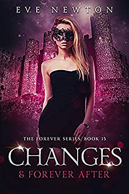 Changes & Forever After Book 15