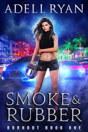 Smoke & Rubber