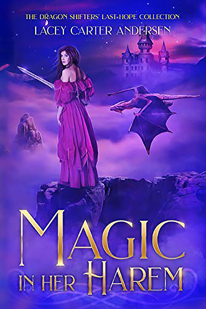 Magic in Her Harem: The Dragon Shifters' Last Hope Collection