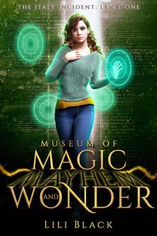 Museum of Magic, Mayhem, and Wonder