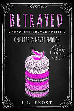Betrayed: Succubus Hunted Serial