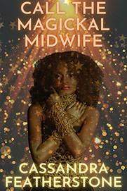 Call the Magickal Midwife