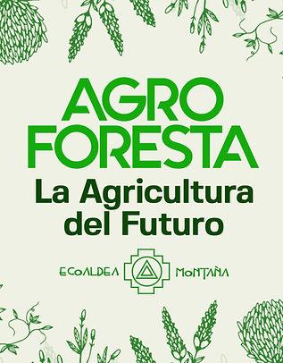 6.- Agroforesta la agricultura del futur