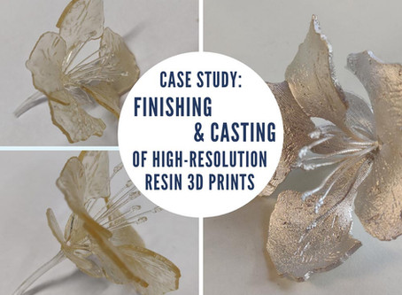 Case Study: Finishing and Casting of High-Resolution Resin 3D Prints
