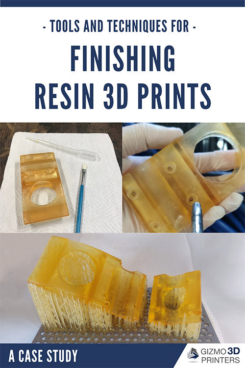 Tools and Techniques for Finishing Resin 3D Prints