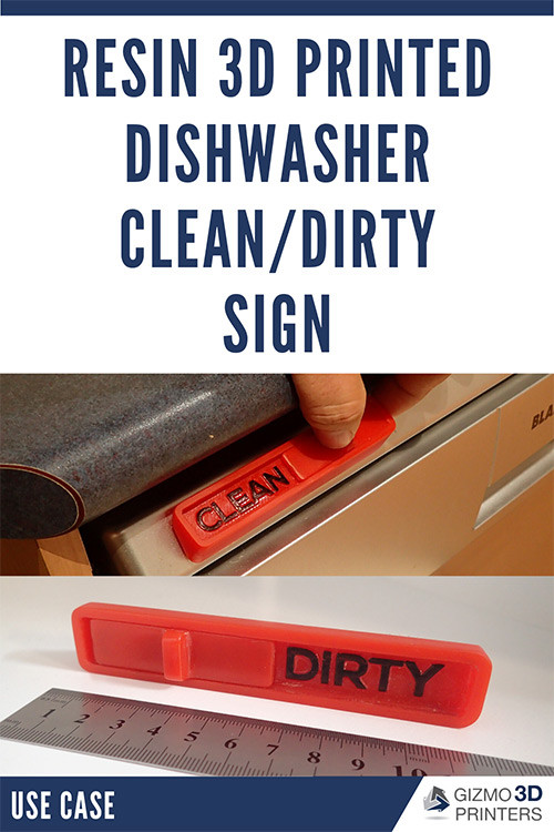 Useful resin 3D prints: Dishwasher Clean/Dirty Sign