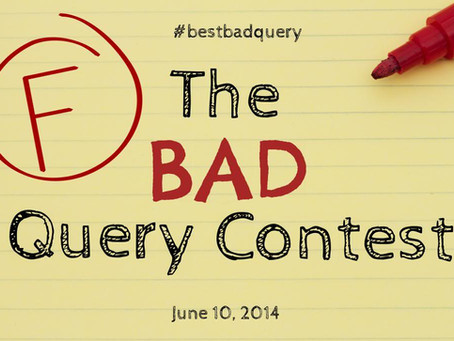 Bad Query Contest