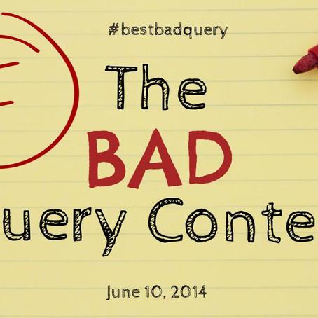 Bad Query Contest