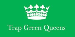 TRAP GREEN QUEENS