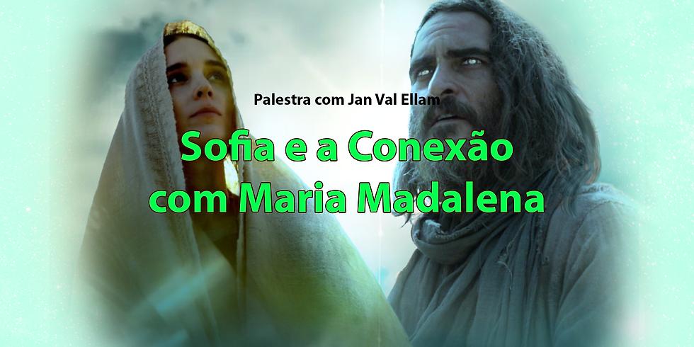 Sofia e a Conexão com Maria Madalena
