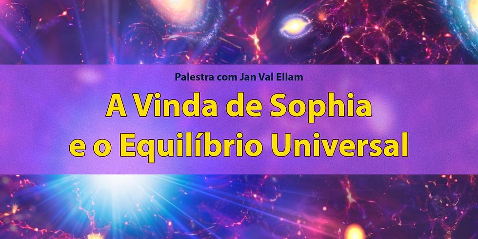 A Vinda de Sophia e o Equilíbrio Universal
