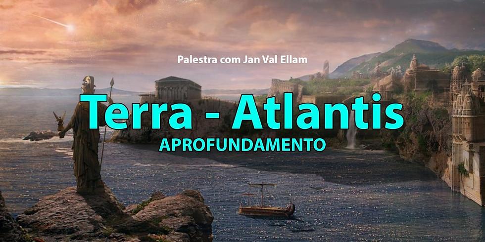 Terra Atlantis - Aprofundamento
