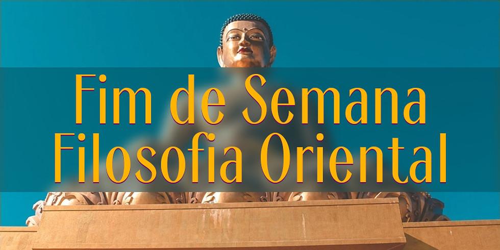 Fim de Semana da Filosofia Oriental - Domingo