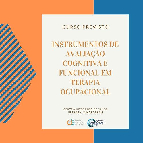 Instrumentos de avaliação cognitiva funcional em Terapia Ocupacional