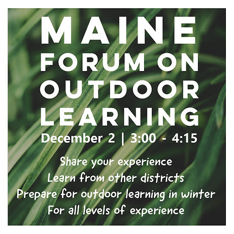 Maine Forum on Outdoor Learning.jpg