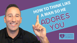How To Think Like a Man So He Adores You