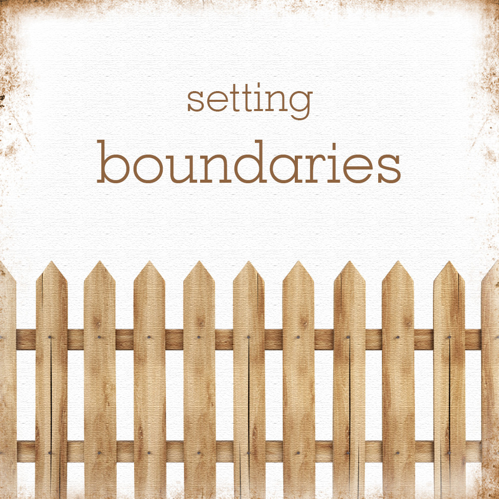 Setting boundaries 3.3.15.jpg