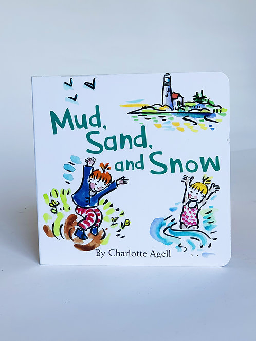 Mud, Sand, and Snow Book