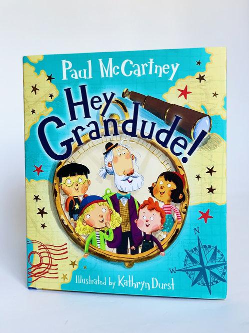 Hey, Grandude!