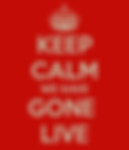 keep-calm-we-have-gone-live.png