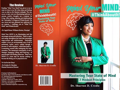 Mind Your MIND: #ThinkAboutIt - Mastering Your Mindset - 7 Mindset Principles