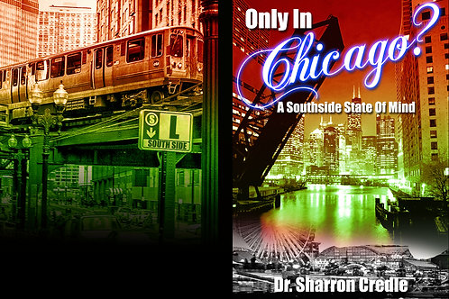 Only in Chicago? A Southside State of Mind