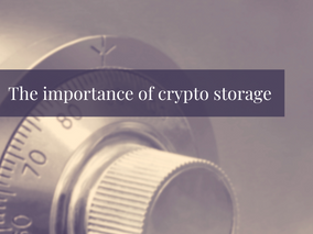 The importance of crypto storage