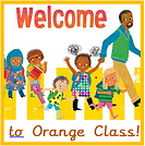 welcome to Orange class.png