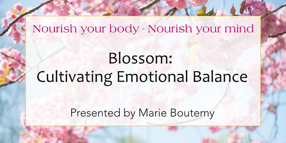 Blossom: Cultivating emotional balance