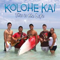 Kolohe_Kai_-_This_Is_The_Life (1).jpg