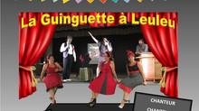 """Soirée Spectacle & Dansante """"La Guinguette à Leuleu"""""""