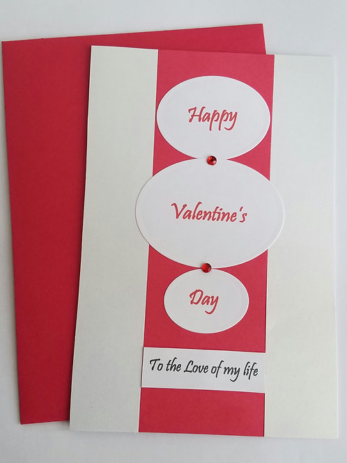 Love of my life Valentine's Day Card