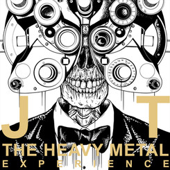 JT - The Heavy Metal Experience