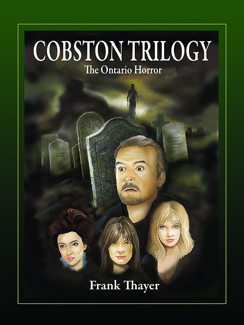 The Cobston Trilogy: The Ontario Horror