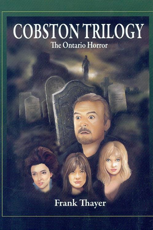 The Cobston Trilogy: The Ontario Horror