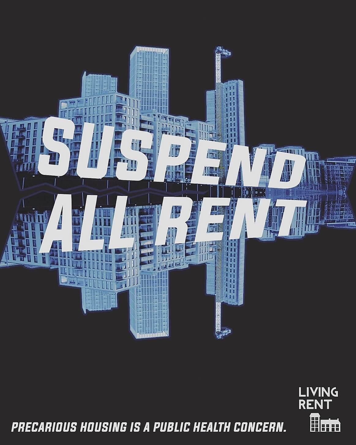 suspend all rent living rent coronavirus poster