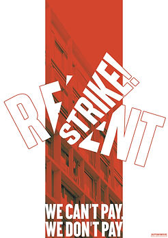 rent strike we can't pay we don't pay poster