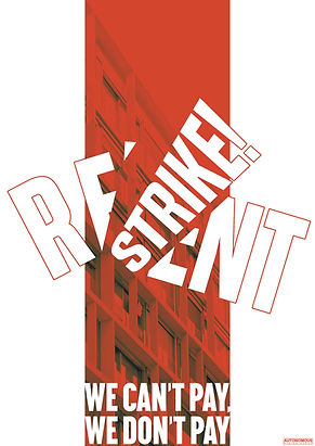 rent strike we can't pay we don't pay