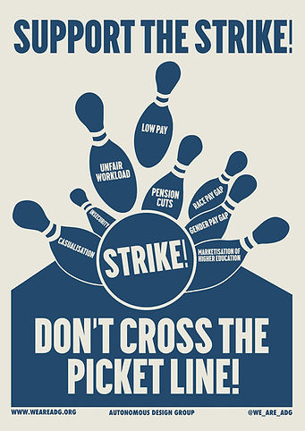 support the strike UCU Don't Cross the picket line