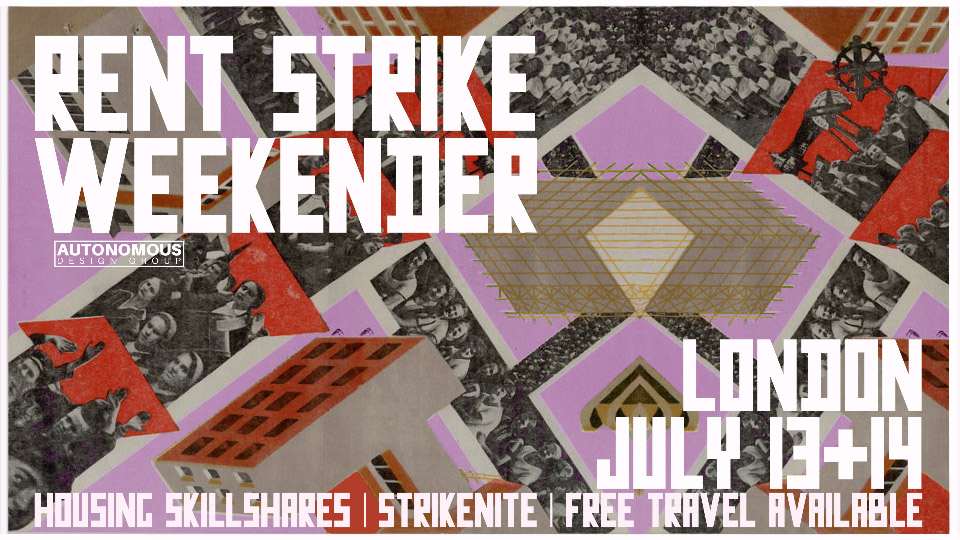 rent strike weekender London