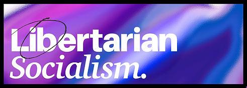 libertariansocialsm22.jpg