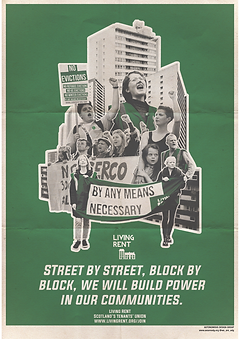 Living Rent Poster street by street block by block we will build power in our communities