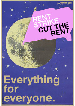 everything for everyone rent strike cut the rent moon poster