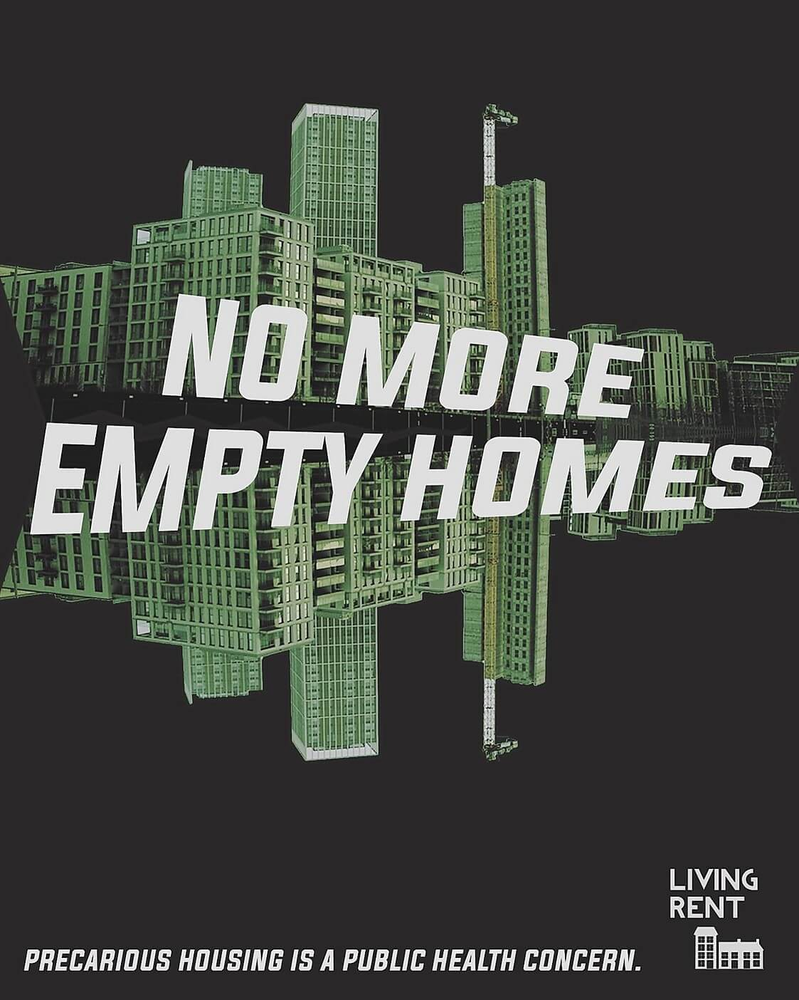 no more empty homes living rent coronavirus poster