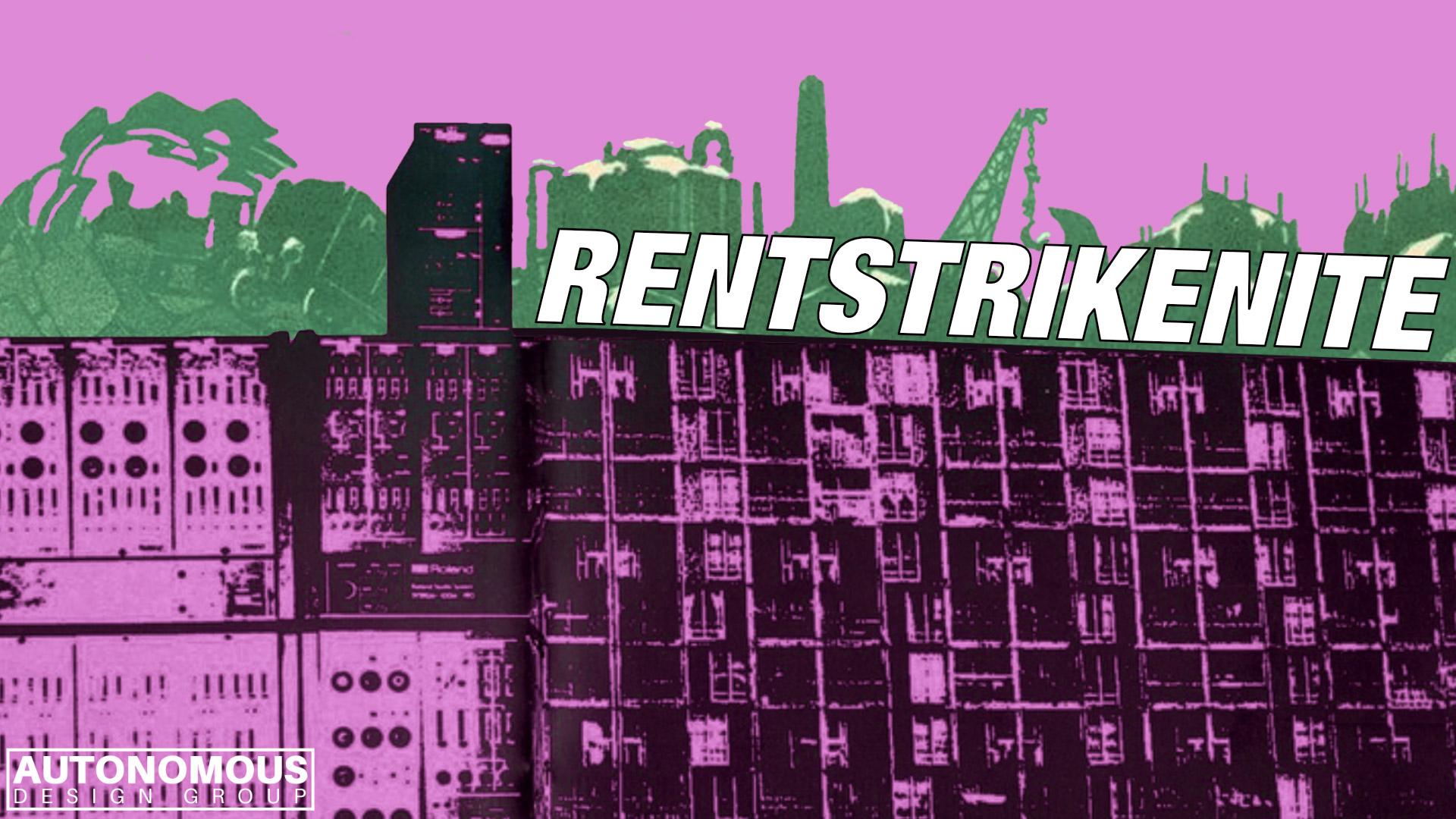 rent strike nite