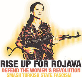 Rise Up For Rojava Defend the women's revolution Smash Turkish State Fascism Poster