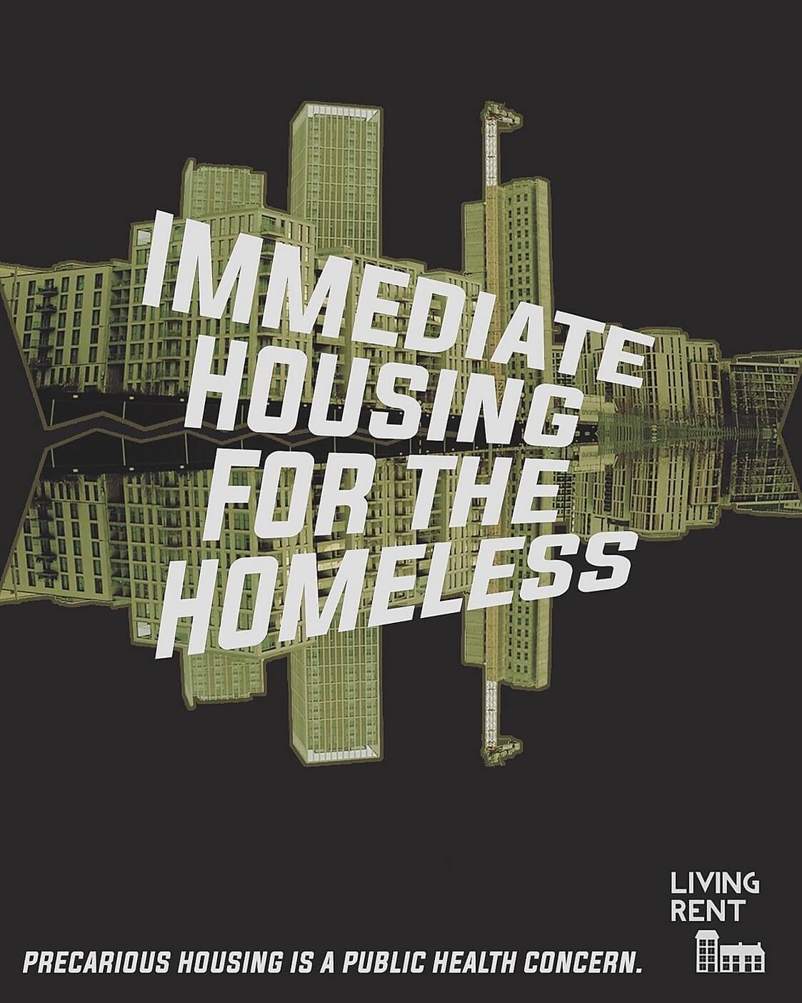 immediate housing for the homeless living rent coronavirus poster