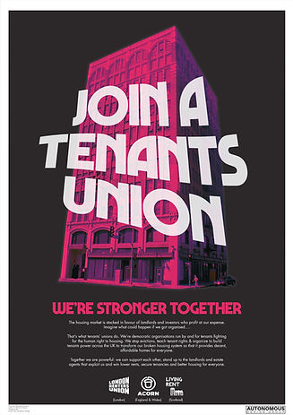 join a tenants union we're stronger together poster for London renters' union Acorn and Living Rent